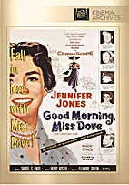 Good Morning, Miss Dove [1955 film] by Henry…