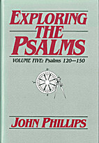 Exploring the Psalms (VOLUME FIVE Psalms 120…