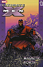Ultimate X-Men Vol. 13: Magnetic North by…