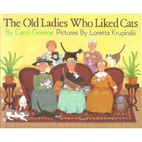 The Old Ladies Who Liked Cats by Carol…