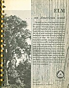 Elm an American Wood by Peter Y. S. Chen