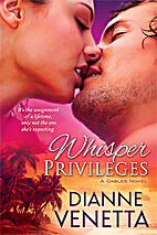 Whisper Privileges (The Gables Trilogy Book…