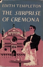 The Surprise of Cremona: One Woman's…