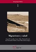 Migraciones y salud by Josep M. Comelles