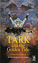 Tark and the Golden Tide by Colum MacConnell
