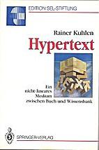 Hypertext. Ein nicht-lineares Medium…