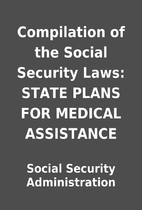 Compilation of the Social Security Laws:…