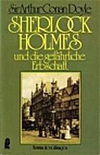 Sherlock Holmes und die gefährliche…