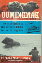 Oomingmak: The Expedition to the Musk Ox…