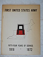 First United States Army, Fifty-four Years…
