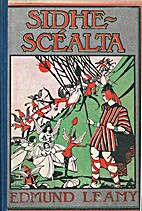 Sidhe-Scéalta by Edmund Leamy
