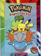 Bagon Can Fly! by Katherine Noll