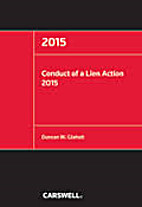 Conduct of a lien action 2015 by Duncan W.…