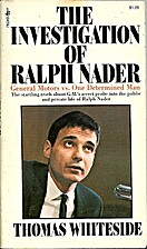 The Investigation of Ralph Nader by Thomas…