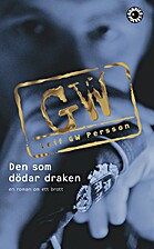 He Who Kills the Dragon by Leif GW Persson