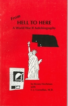 From Hell to Here: A World War II…