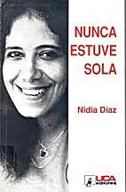 Nunca Estuve Sola by Nidia Diaz