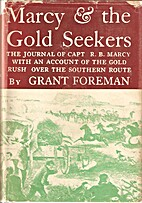 Marcy & the gold seekers : the journal of…