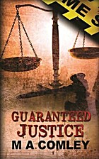 Guaranteed Justice (Justice series Book 5)…