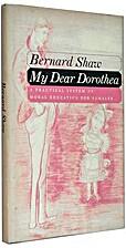 My dear Dorothea; a practical system of…