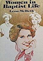 Women in Baptist Life by Leon McBeth