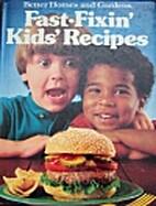 Fast-fixin' kids' recipes