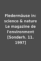 Fledermäuse in: science & nature Le…