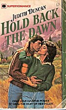 Hold Back the Dawn by Judith Duncan