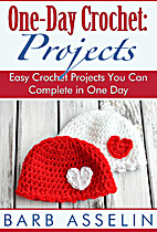 One-Day Crochet: Projects: Easy Crochet…