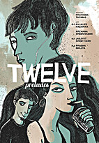 Twelve: Preludes (Edition Zero) by Prateek…
