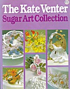 Sugar Art Collection by Kate Venter