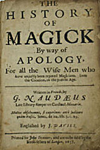 The history of magick : by way of apology,…