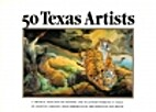 50 Texas artists : a critical selection of…
