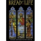 Bread of life by Leonard Feeney