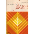 The Essence of Judaism by Leo Baeck