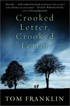 Crooked Letter, Crooked Letter by Tom…