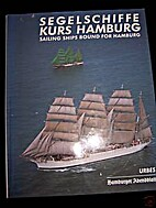 Segelschiffe Kurs Hamburg. Sailing Ships…