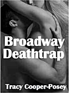 Broadway Deathtrap by Tracy Cooper-Posey
