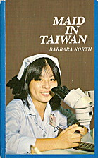 Maid in Taiwan by Barbara North