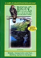 Birding in southern KwaZulu-Natal :…