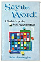 Say the Word: A Guide to Improving Word…