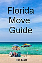The Florida Move Guide: The Unofficial…
