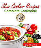 Slow Cooker Recipes Complete Cookbook (Boxed…