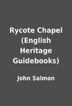 Rycote Chapel (English Heritage Guidebooks)…