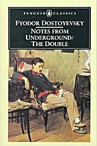 Notes from Underground / The Double by…
