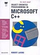 Object-Oriented Programming in Microsoft C++…
