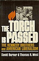 The Torch Is Passed: The Kennedy Brothers…