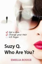 Suzy Q. Who Are You? by Emelia Rouge