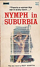 NYMPH IN SUBURBIA by Kay Martin