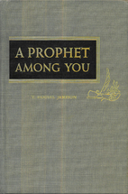 A prophet among you by T. Housel Jemison